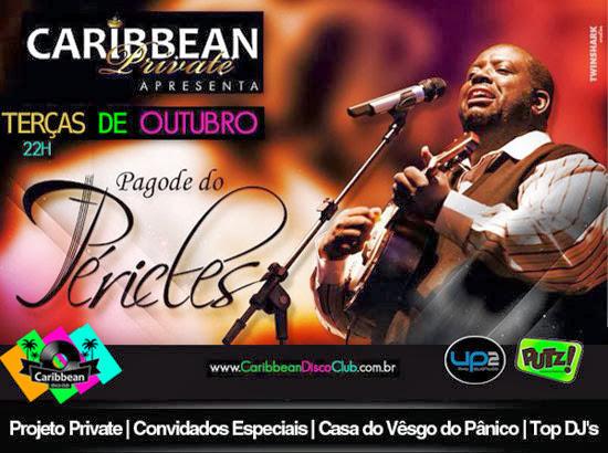 Péricles as terças-feiras de outubro na Caribbean Disco Club