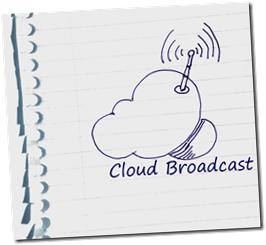 CloudBroadcast
