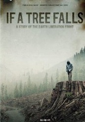 If a Tree Falls A Story of the Earth Liberation Front