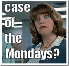 case-of-the-mondays