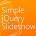 Cara membuat Slideshow foto sederhana dengan jQuery