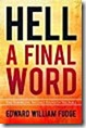 Hell-a-Final-Word-Edward-Fudge
