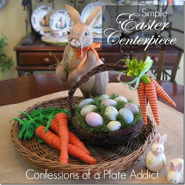 CONFESSION OF A PLATE ADDICT Simple Easter Centerpiece