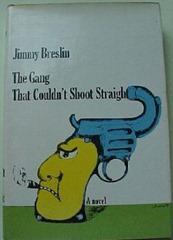 JimmyBreslin_TheGangThatCouldn'tShootStraight