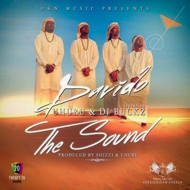 Davido – The Sound ft. Uhuru & DJ Buckz so-9dades