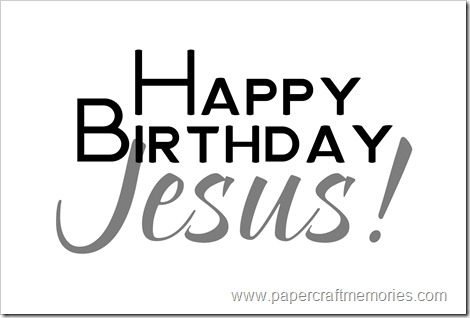 Happy Birthday Jesus vertical
