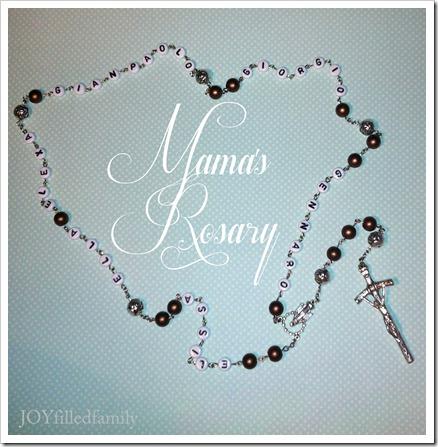 Mama's Rosary JOYfilledfamily