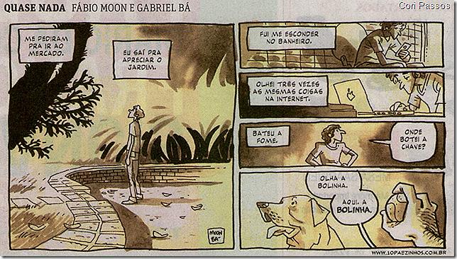 Quase nada, Fábio Moon e Gabriel Bá
