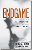 John Mauldin - The End Game - 1