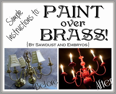 The right way to PAINT OVER BRASS!