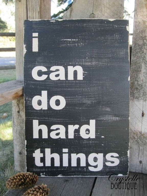 i can do hard things sign