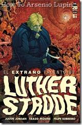 P00006 - Limited Series El extraño talento de Luther Strode v1 #6 (de 6) (2012_3)