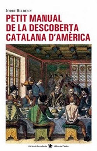 Jordi_Bilbeny_-_Petit_manual_decoberta_catalana_America_-_Portada