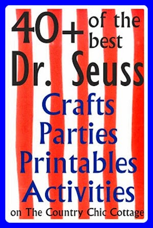 Dr Seuss 40 activities country chic cottage