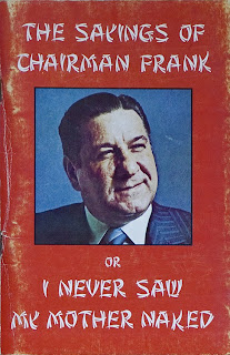 The Sayings of Chairman Frank