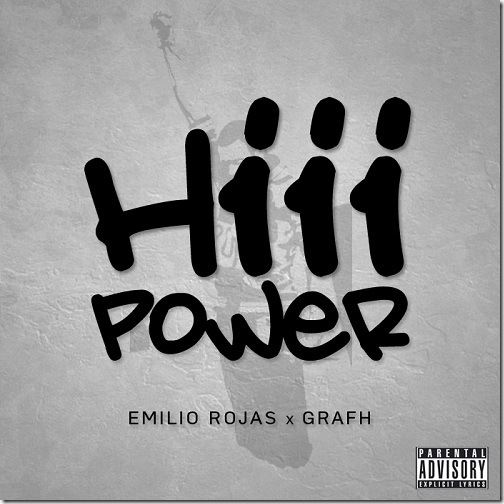 Emilio-Rojas-Graph-HiiiPower-Freestyle-Download