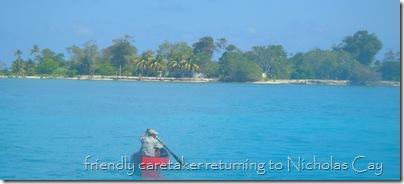 Caretaker, Nicholas Cay, Belize
