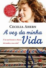 A vez da minha vida - Cecelia Ahern