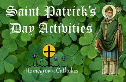 Homegrown Catholics - St Patricks Day Activities