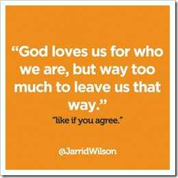 God loves us for who we are