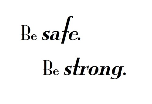 Be safe be strong | NuttyTimes – Beautiful Quotes & More Hilarious Quotes For Facebook Status