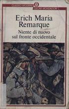 Niente di nuovo sul fronte occidentale - E. M. Remarque