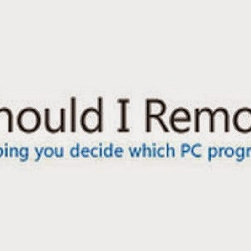 برنامج لمعرفة و إزالة البرامج والملفات الضارة والغير مفيدة ?Should I Remove It