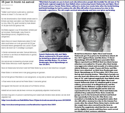 BOTES Pieter 76 FARM ATTACKERS ISAACK MADONSELA AND SIPHO NKOSI 31 GET 35 YEARS PRISON FOR ATTACK ASSAULTS NOV292011 REMHOOGTE FARM DAVEL MPUMALANGA