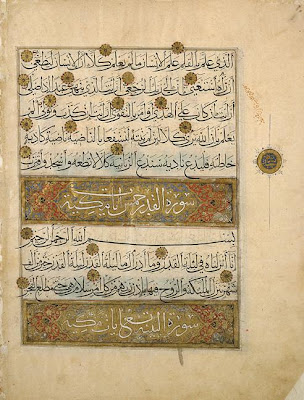 "Folio from a Koran | Origin:  Egypt | Period: mid-14th century  Mamluk period | Details:  This folio belongs to a Koran that was most likely commissioned by a high-ranking official of the Mamluk court in Egypt (1250–1517). The text is written in muhaqqaq , a script favoured in the fourteenth century for copying large Korans. Characterized by slender verticals and powerful horizontals, muhaqqaq means ""strongly expressed or realized."" In contrast, the chapter headings, set in illuminated rectangles, are in thuluth, a script reserved for manuscript headings and inscriptions on buildings and portable objects. Illuminated rosettes mark the verse divisions. 