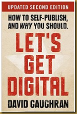 Let's Get Digital, by David Gaughran