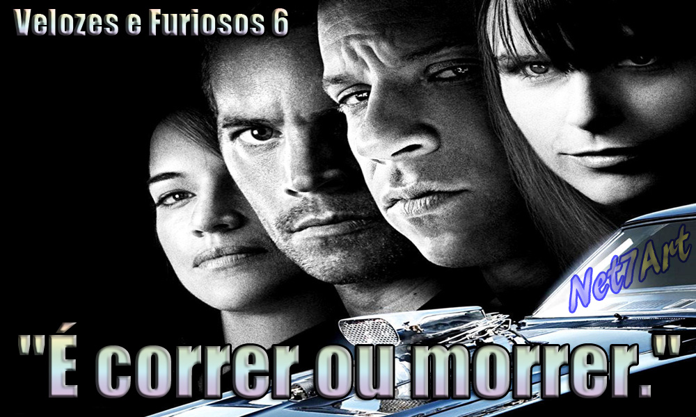 Tag Frase Do Toretto No Filme Velozes E Furiosos 7
