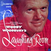 Woody Woodbury - Woody Woodbury's Laughing Room