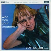 Ivor Cutler - Who-Tore-Your-Tro-453369