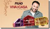 Promocao Pilao Viva sua Casa Viva sua Familia