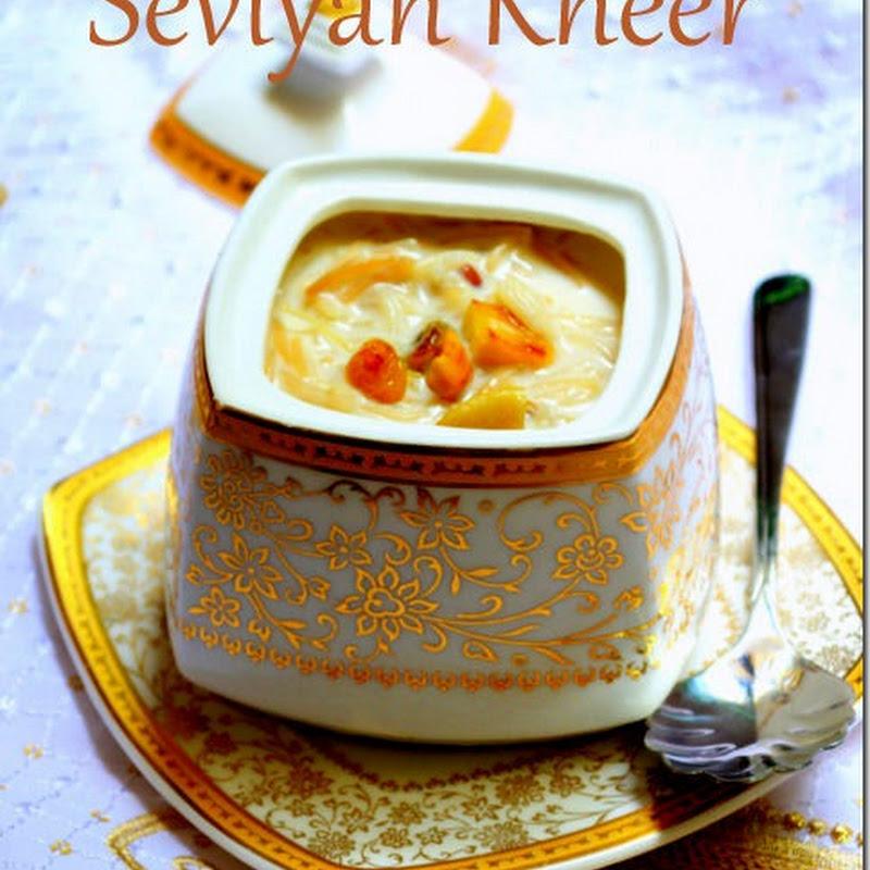 Seviyan Kheer | Semiya Payasam | Vermicelli Milk Pudding