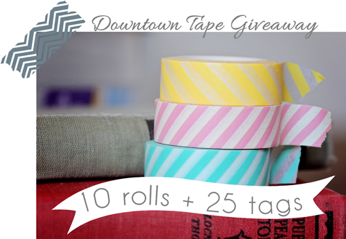 Downtown Tape Giveaway