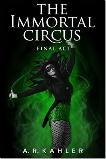 The Immortal Circus Final Act Cover