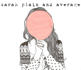 Sarah Plain and Average Button