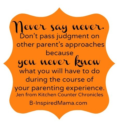 never say never parenting advice from kitchen counter chronicles