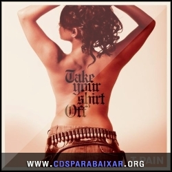 CD T-Pain - Take Your Shirt Off (2013), Baixar Cds, Download, Cds Completos