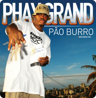 Phay Grand - Pão Burro (2ª Via) [2007]