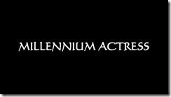 Millennium Actress Title