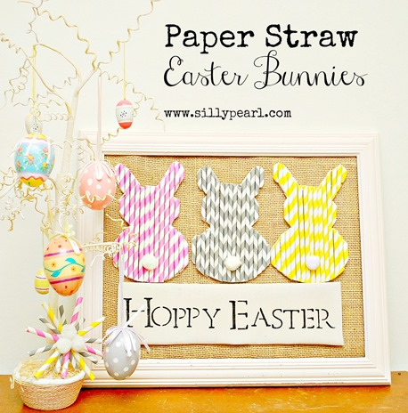 Paper Straw Easter Bunnies -- The Silly Pearl