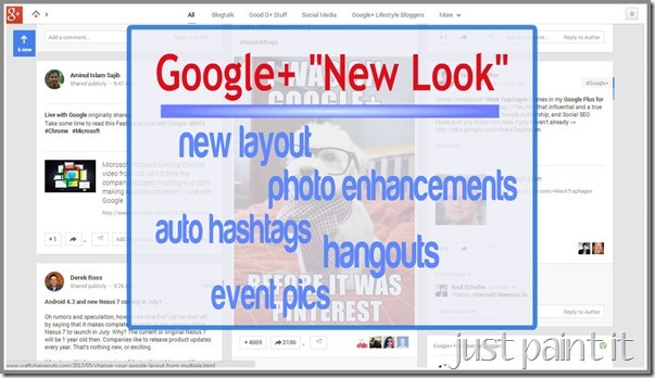 "The ""New Look"" to Google Plus"
