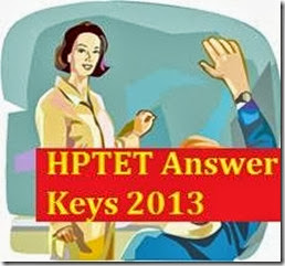 HPTET Answer Keys 2013 - www.hpbose.org – HPTET Shastri Exam