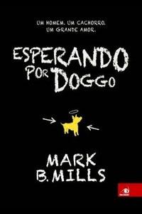 Esperando por Doggo, por Mark B. Mills