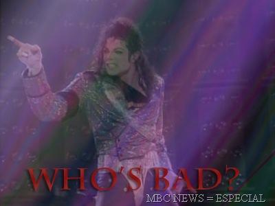 WHO'S BAD ESPECIAL
