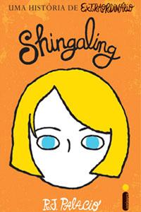 Shingaling, por R. J. Palacio