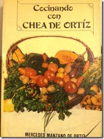 Cocinando con chea de Ortiz Tomo I