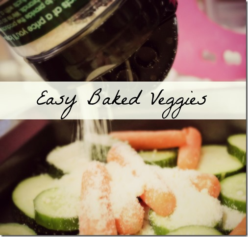 Easy Baked Veggies